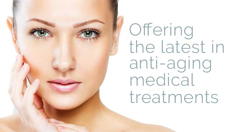 Offering the latest in anti-aging medical treatments